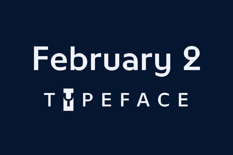 February 2 Font
