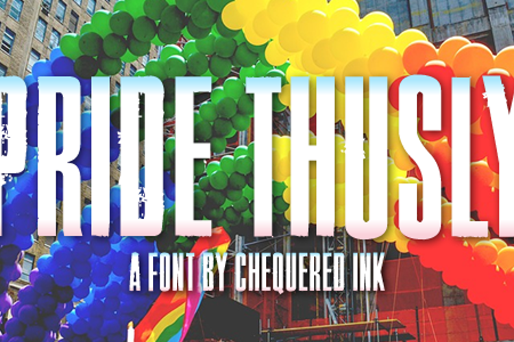 Pride Thusly Font