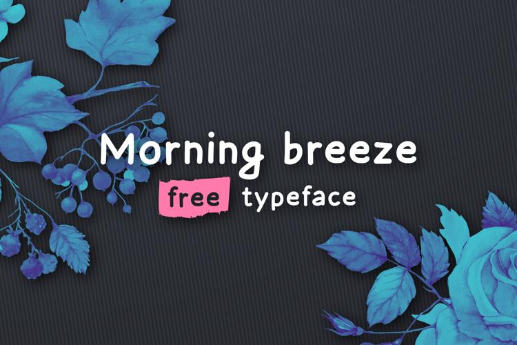 Morning Breeze Font