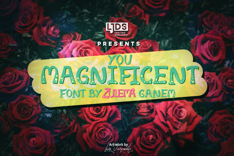 You Magnificent Font