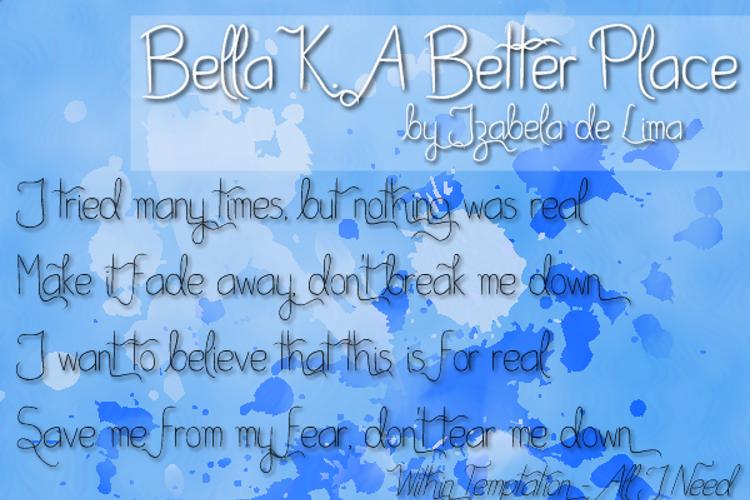 Bella K. A Better Place Font