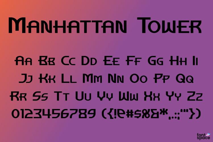 Manhattan Tower Font