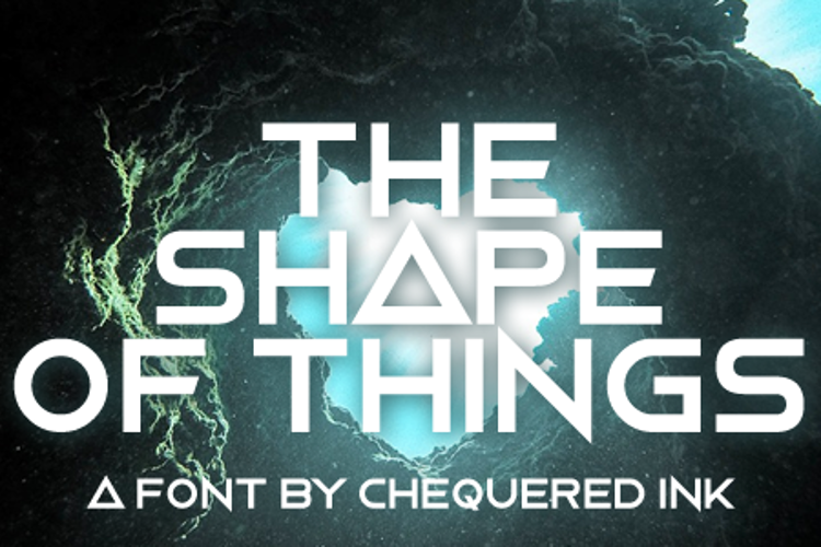 The Shape Of Things Font
