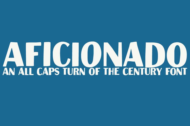 Aficionado Font