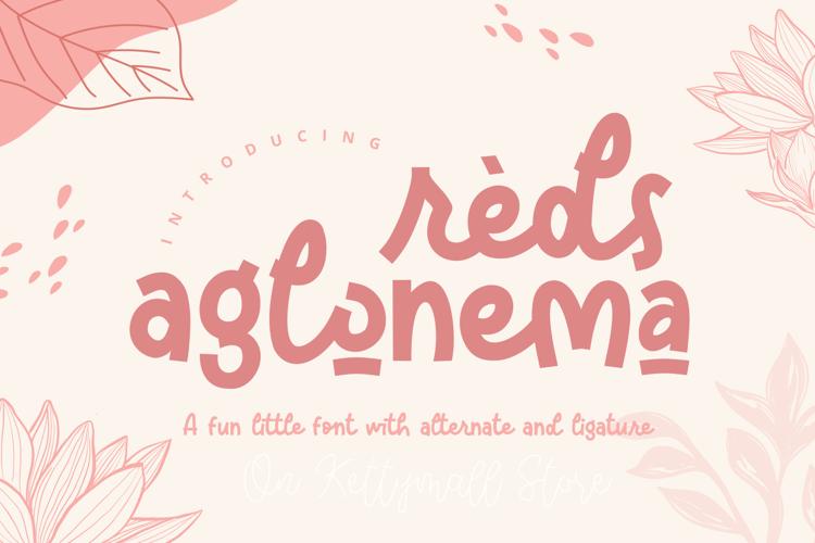 Reds Aglonema Font