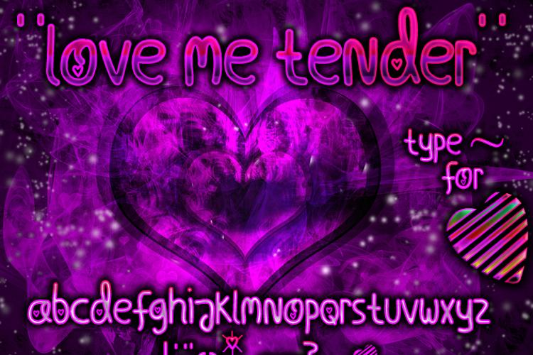 Love Me Tender Font