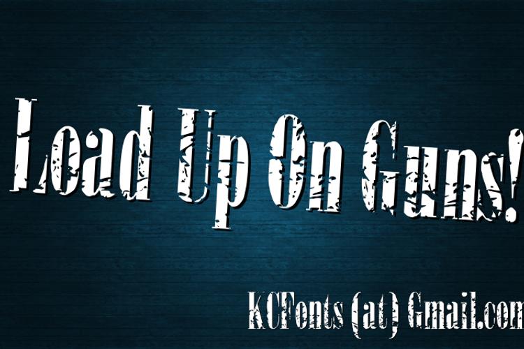 Load Up On Guns Font