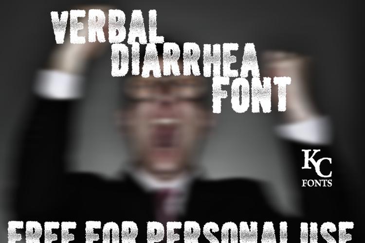 Verbal Diarrhea Font