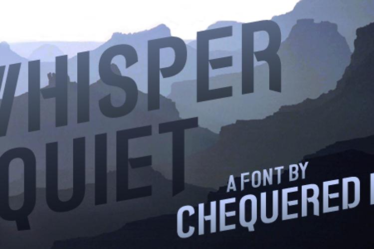 Whisper Quiet Font