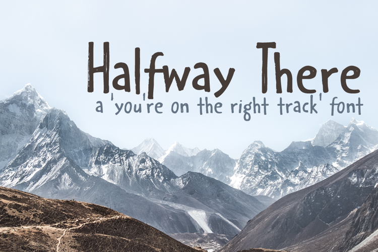 Halfway There Font