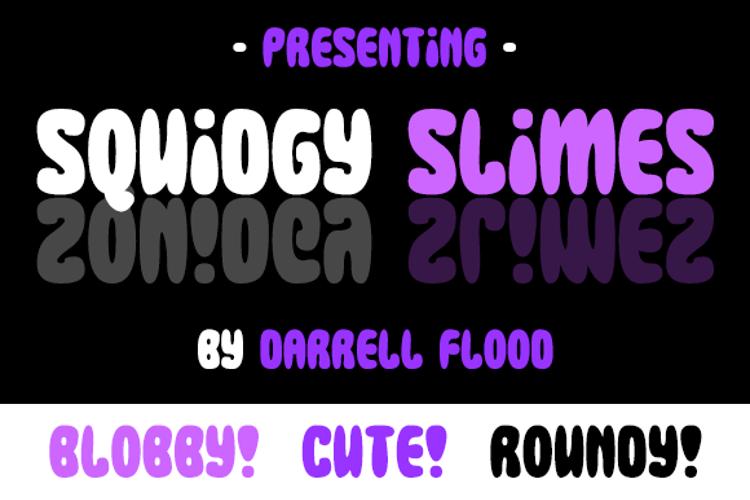 Squidgy Slimes Font