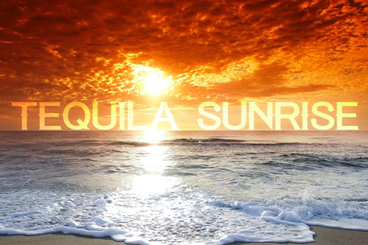 Tequila Sunrise Font