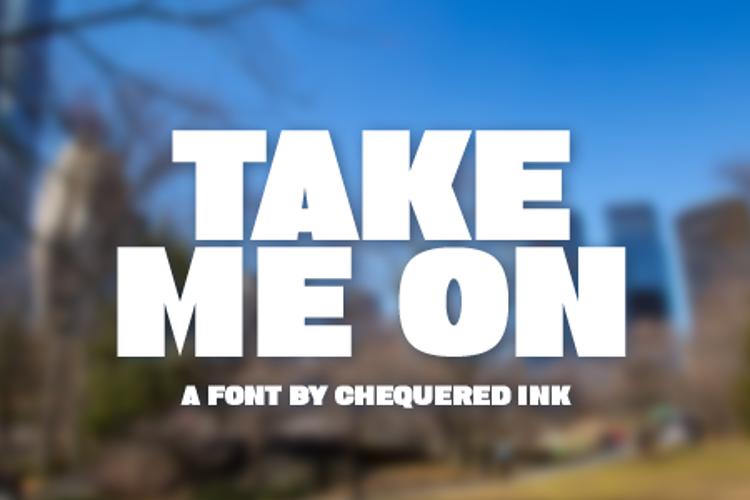 Take Me On Font
