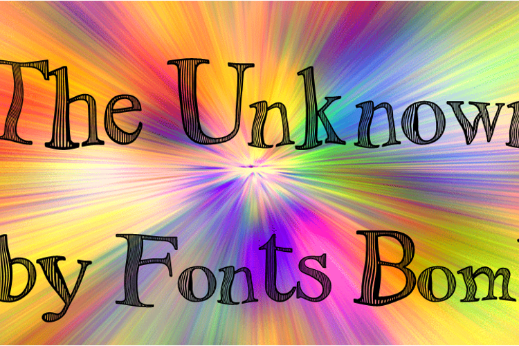The Unknown Font