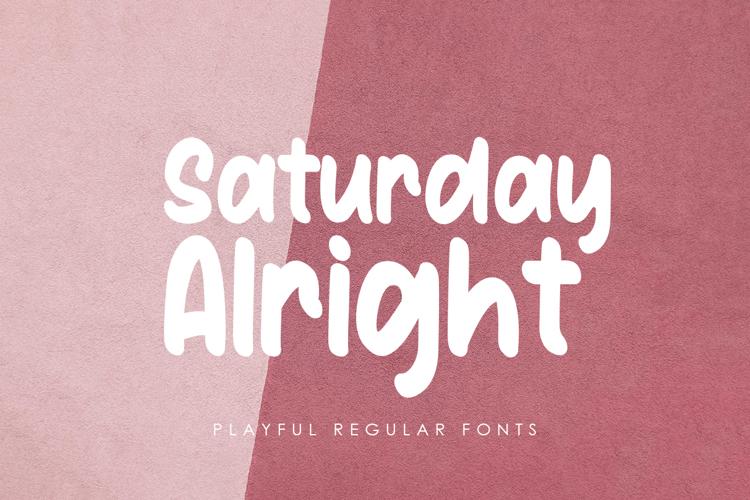 Saturday Alright Font