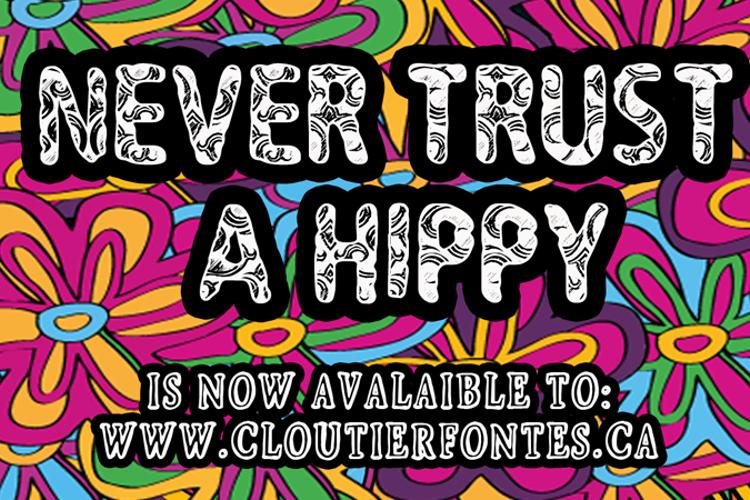 CF Never Trust A Hippy Font