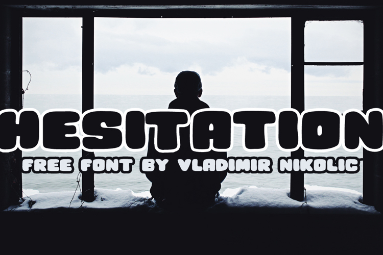 Hesitation Font