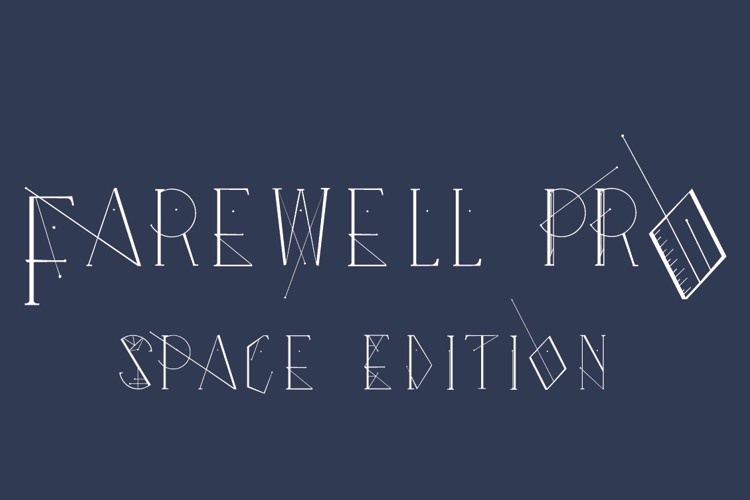 """Farewell Pro """"Space Edition"""" Font"""