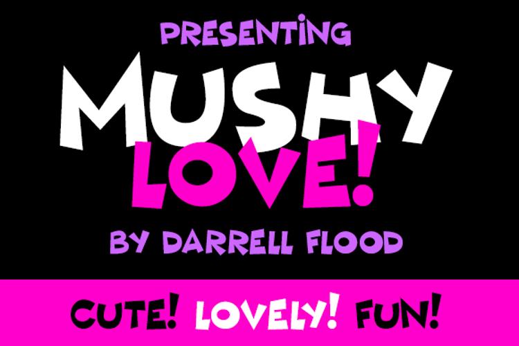 Mushy Love Font