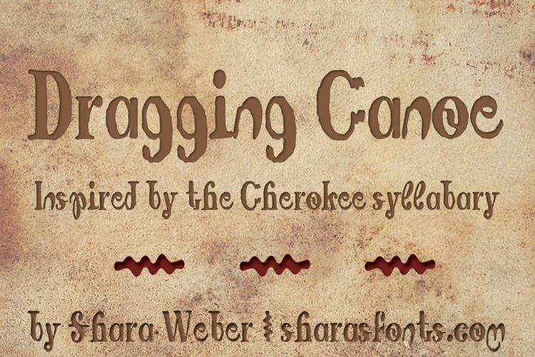 Dragging Canoe Font
