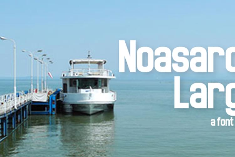 Noasarck Largo Font