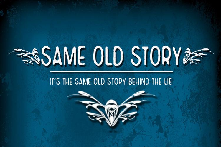 CF Same Old Story Font