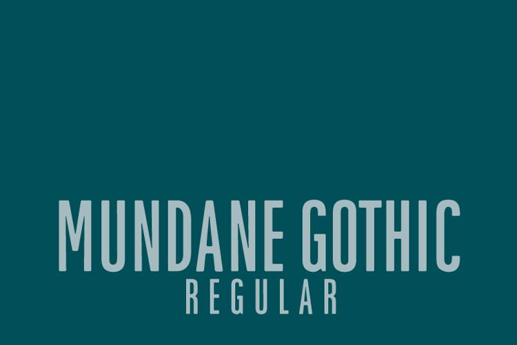 Mundane Gothic Font